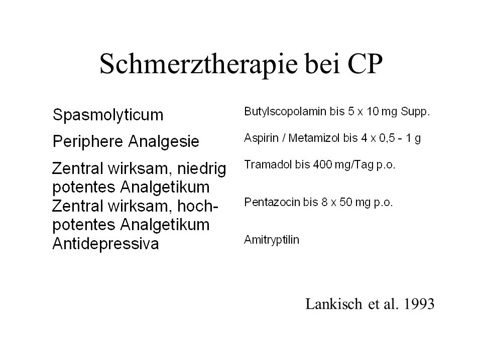 Enzymtherapie zur Schmerzbehandlung bei CP Enzymtherapie wirkt (Isaksson 1983; Rämö 1989; Slaff 1984) Enzymtherapie wirkt nicht (Halgreen 1986; Larvin 1991; Malesci 1995; Mössner 1992) Enzymtherapie wirkt vielleicht (Banks 1991) Enzymtherapie könnte wirken mit bakterieller Lipase (Suzuki 1997)
