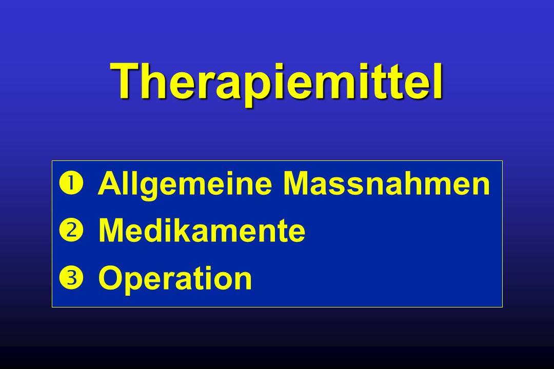 Therapiemittel Allgemeine Massnahmen Medikamente Operation