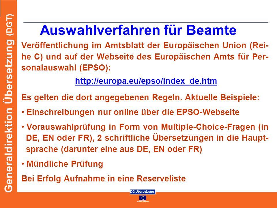 European Commission DG Übersetzung Generaldirektion Übersetzung (DGT) Auswahlverfahren für Beamte Veröffentlichung im Amtsblatt der Europäischen Union
