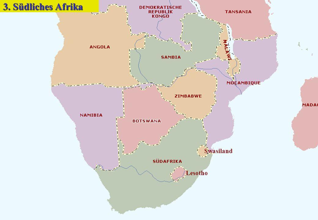 Lesotho Swasiland 3. Südliches Afrika