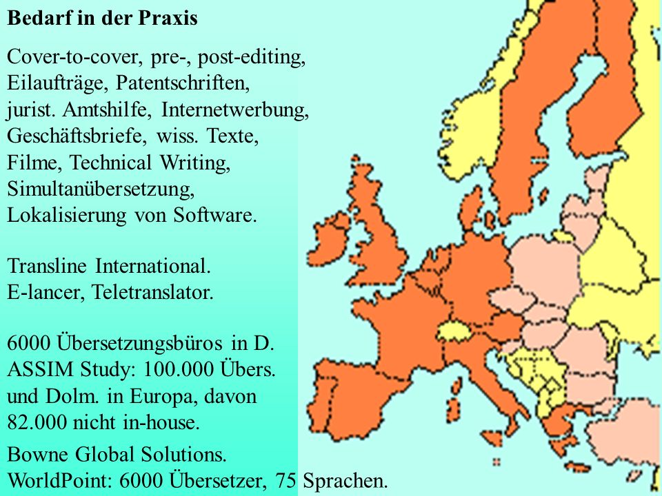 Bedarf in der Praxis Transline International. E-lancer, Teletranslator. Cover-to-cover, pre-, post-editing, Eilaufträge, Patentschriften, jurist. Amts