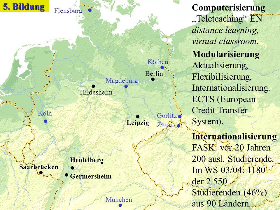 Germersheim Heidelberg Saarbrücken.... Leipzig. München. Flensburg. Köln. Hildesheim. Berlin. Magdeburg.. Görlitz Zittau. Köthen 5. Bildung Computeris