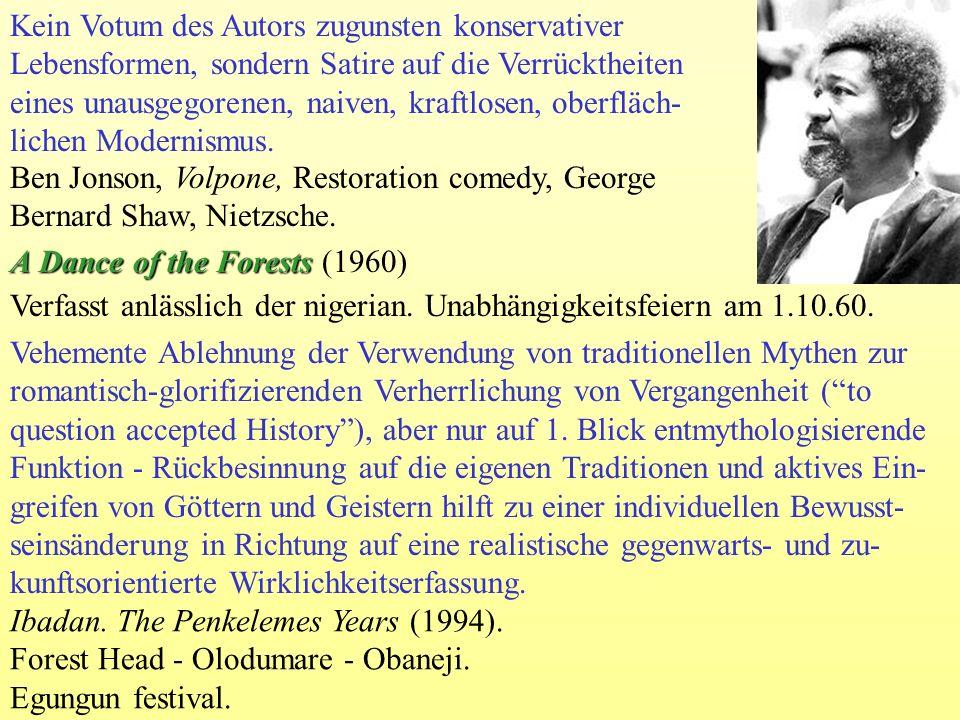 Ben Jonson, Volpone, Restoration comedy, George Bernard Shaw, Nietzsche. Verfasst anlässlich der nigerian. Unabhängigkeitsfeiern am 1.10.60. Vehemente