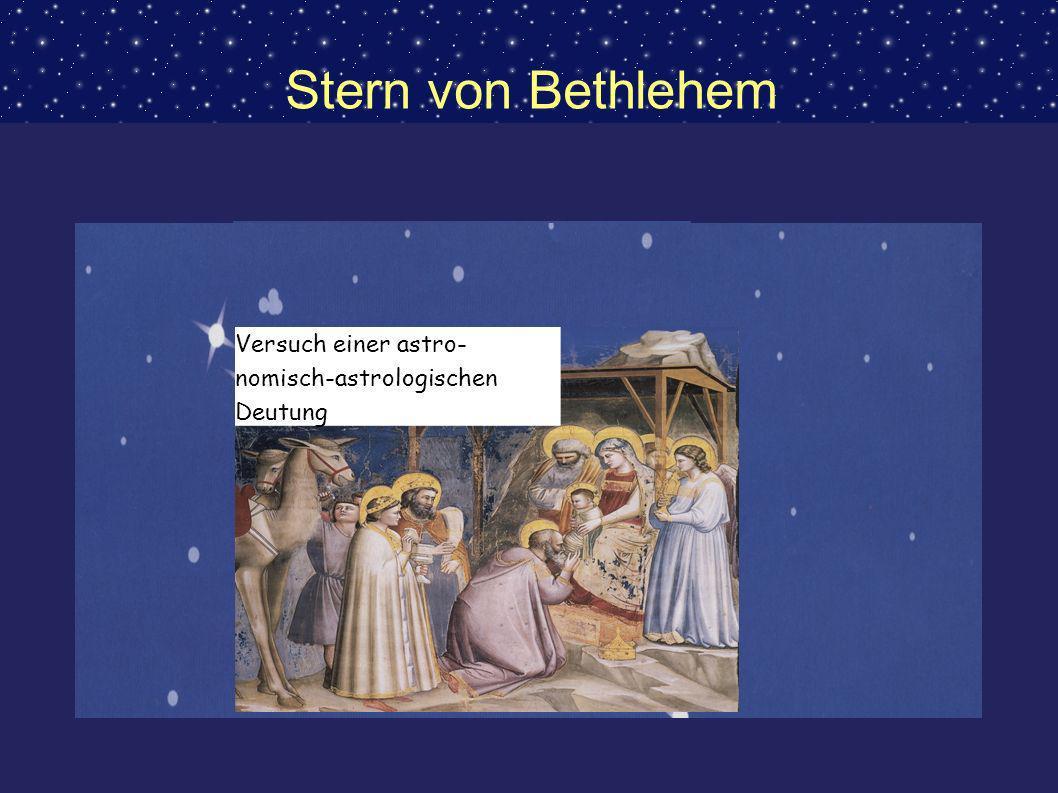 Stern von Bethlehem Versuch einer astro- nomisch-astrologischen Deutung