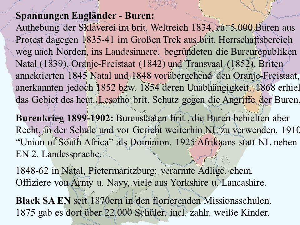 Spannungen Engländer - Buren: Aufhebung der Sklaverei im brit.