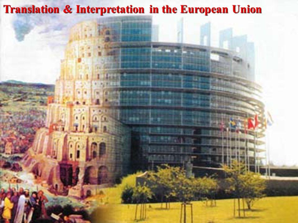 Translation & Interpretation in the European Union