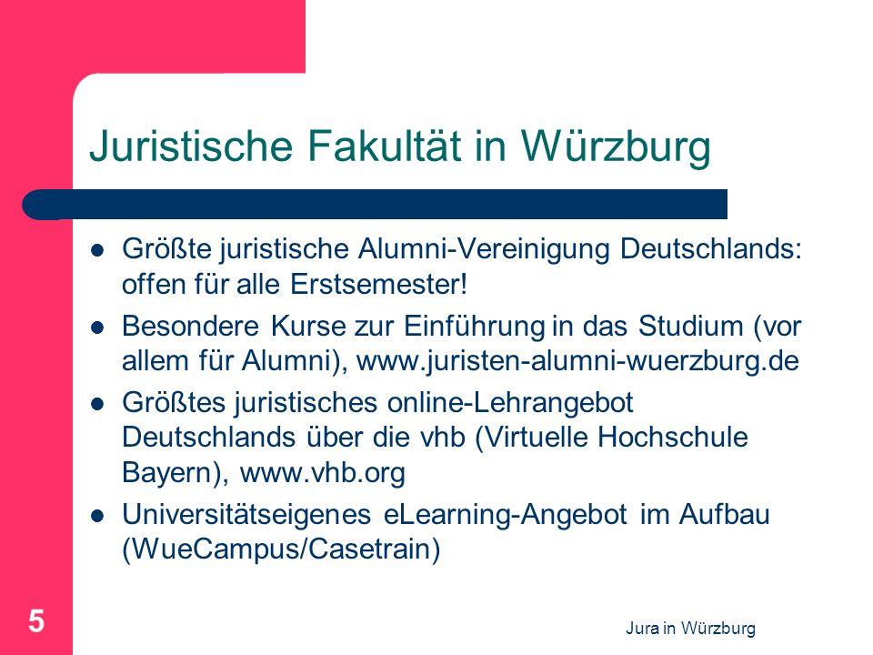Jura in Würzburg 5 Juristische Fakultät in Würzburg Größte juristische Alumni-Vereinigung Deutschlands: offen für alle Erstsemester! Besondere Kurse z