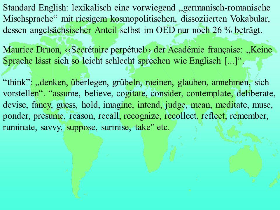 Maurice Druon, Secrétaire perpétuel der Académie française: Keine Sprache lässt sich so leicht schlecht sprechen wie Englisch [...].