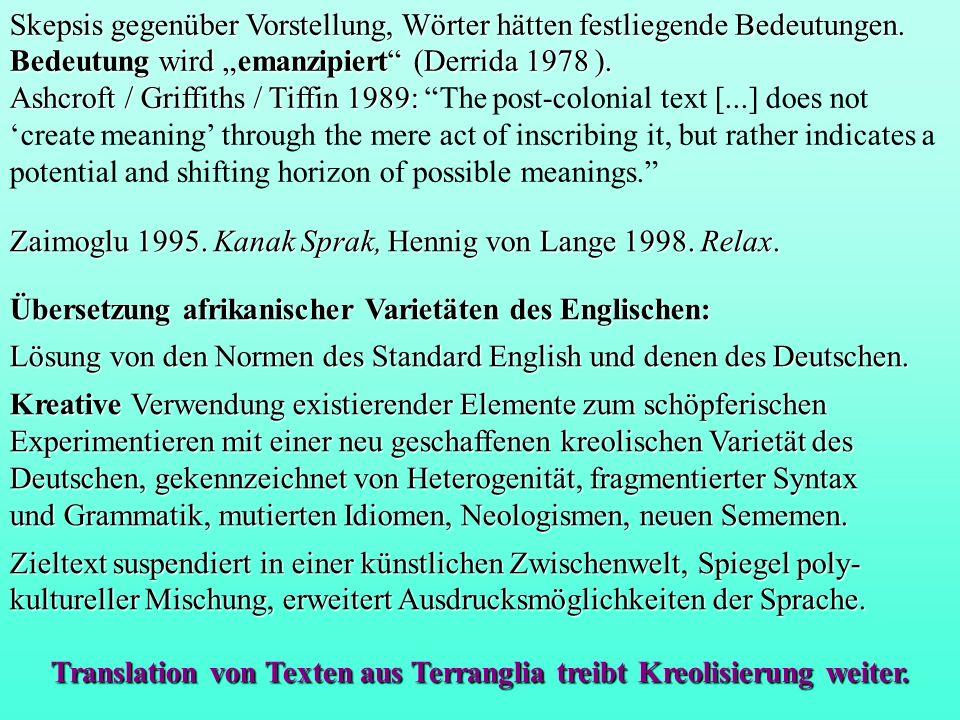 Übersetzung afrikanischer Varietäten des Englischen: Lösung von den Normen des Standard English und denen des Deutschen.