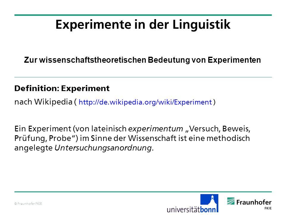 © Fraunhofer FKIE Zur wissenschaftstheoretischen Bedeutung von Experimenten Einfachheit und Generalisierbarkeit sind oft nicht zugleich erreichbar.