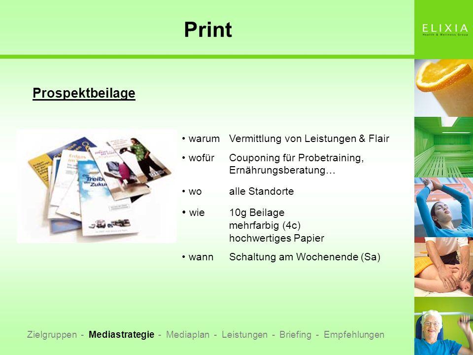 Print Zielgruppen - Mediastrategie - Mediaplan - Leistungen - Briefing - Empfehlungen Prospektbeilage warumVermittlung von Leistungen & Flair wofürCou