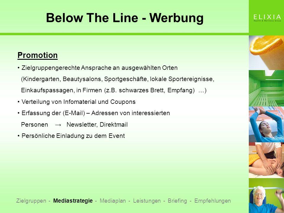 Below The Line - Werbung Zielgruppen - Mediastrategie - Mediaplan - Leistungen - Briefing - Empfehlungen Promotion Zielgruppengerechte Ansprache an au