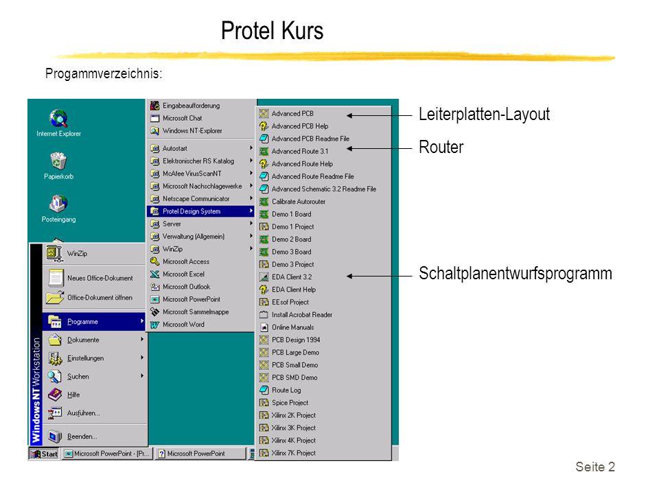 Protel Kurs Seite 23 Advanced Route 3.1: Advanced Route 3.1