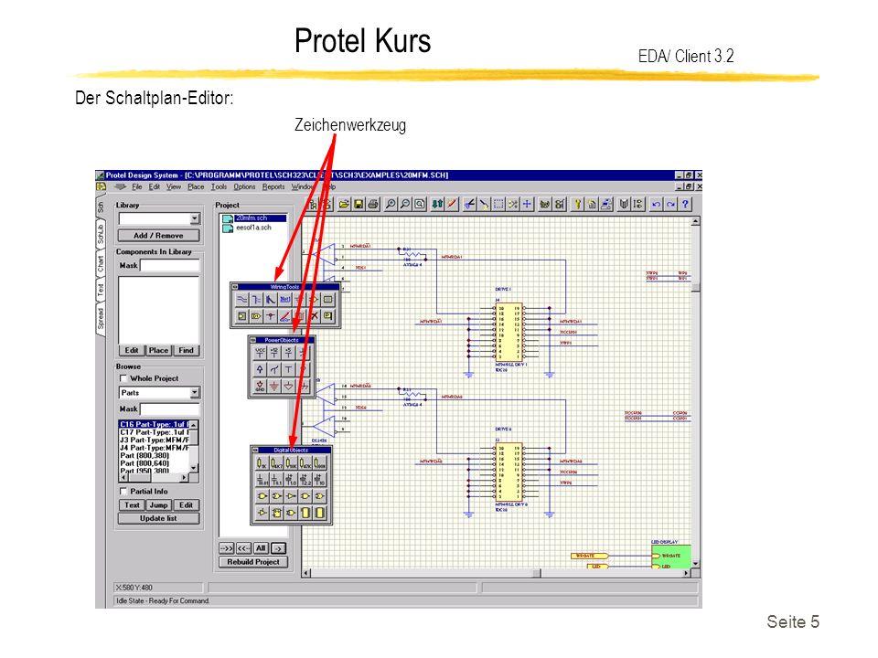 Protel Kurs Seite 5 EDA/ Client 3.2 Der Schaltplan-Editor: Zeichenwerkzeug