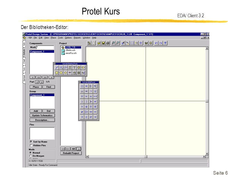 Protel Kurs Seite 7 EDA/ Client 3.2 Protel benötigt zur Erstellung von Reports, Netzlisten oder Makros einen Texteditor, der ebenfalls in die EDA/ Client-Oberfläche eingebunden ist.