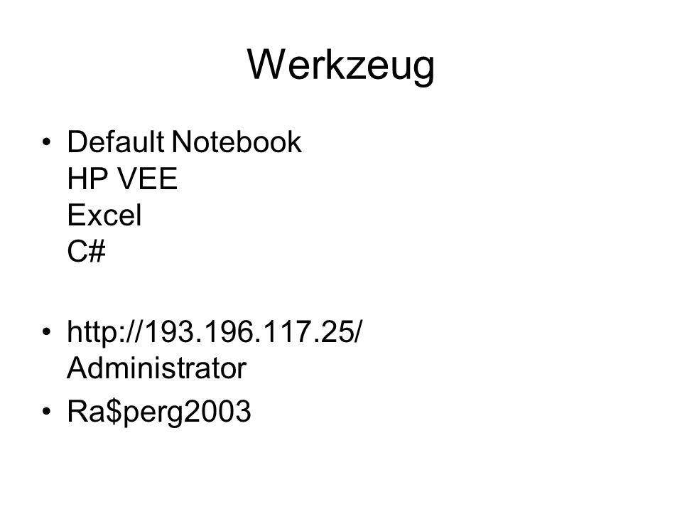Werkzeug Default Notebook HP VEE Excel C# http://193.196.117.25/ Administrator Ra$perg2003