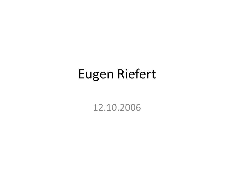 Eugen Riefert 12.10.2006