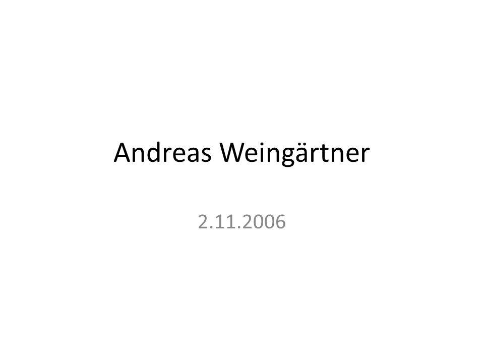 Andreas Weingärtner 2.11.2006