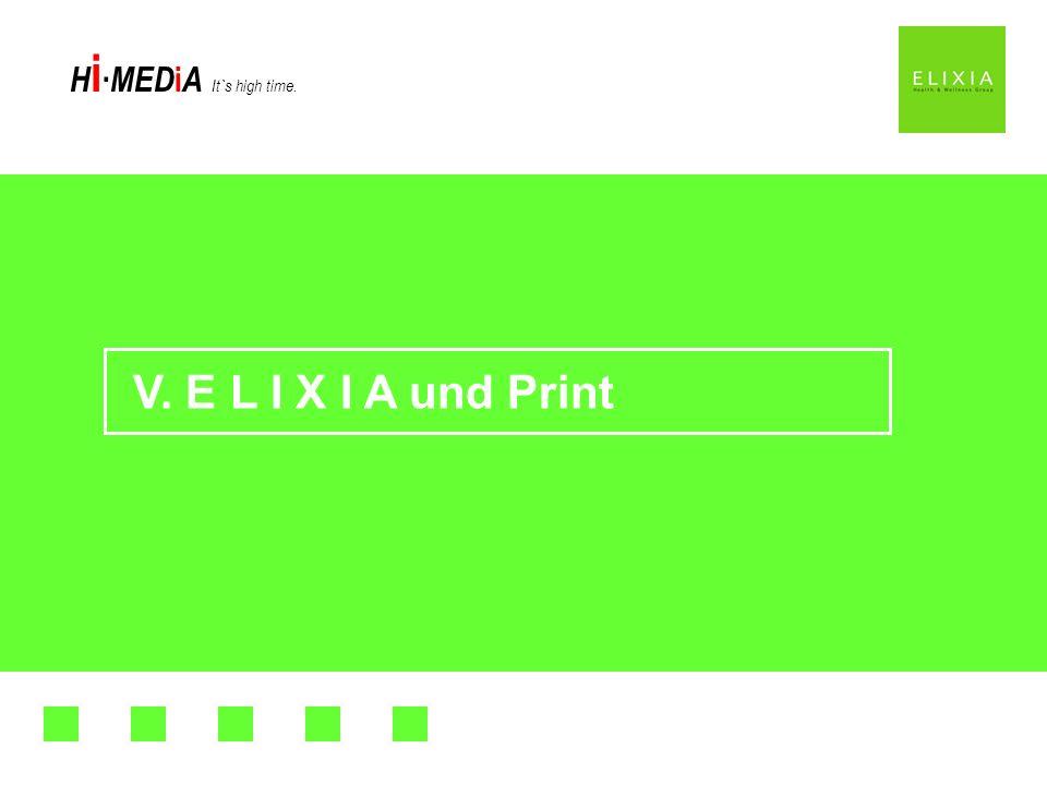 H i MED i A It`s high time. V. E L I X I A und Print