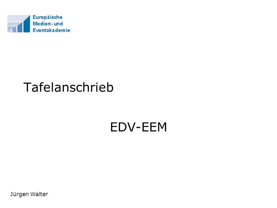 Tafelanschrieb EDV-EEM