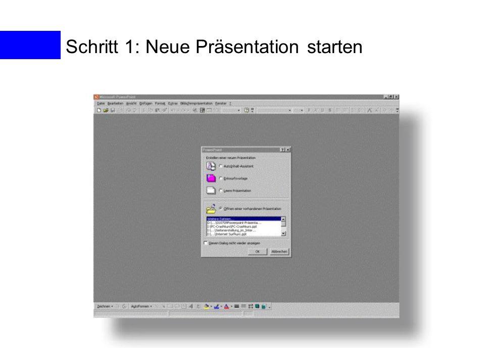Schritt 1: Neue Präsentation starten
