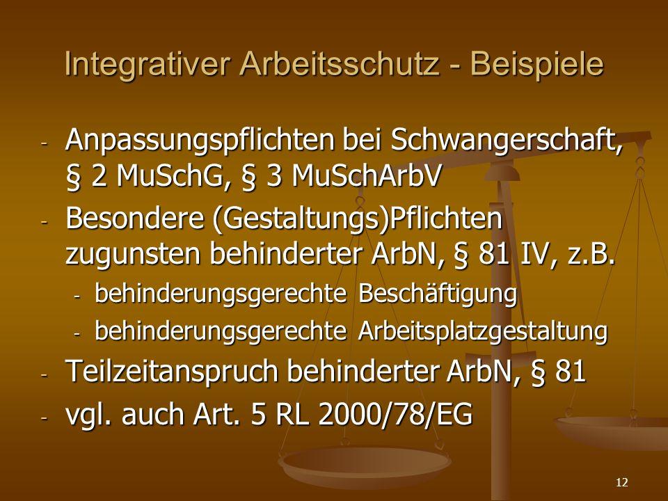 Integrativer Arbeitsschutz - Beispiele - Anpassungspflichten bei Schwangerschaft, § 2 MuSchG, § 3 MuSchArbV - Besondere (Gestaltungs)Pflichten zugunst