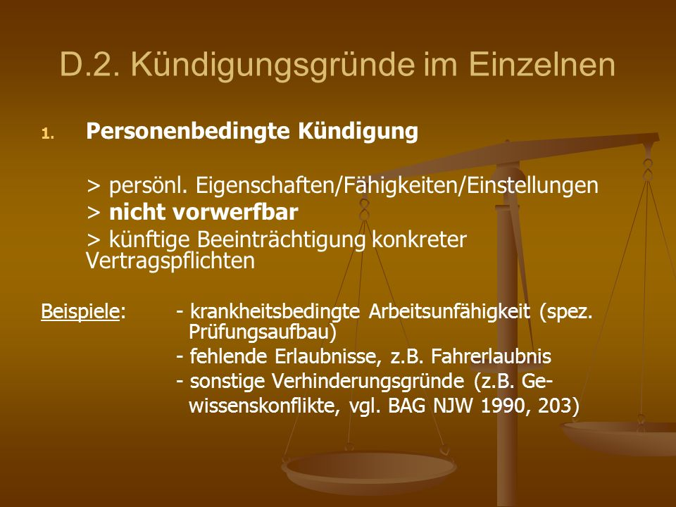 D.2. Kündigungsgründe im Einzelnen 1. 1. Personenbedingte Kündigung > persönl. Eigenschaften/Fähigkeiten/Einstellungen > nicht vorwerfbar > künftige B