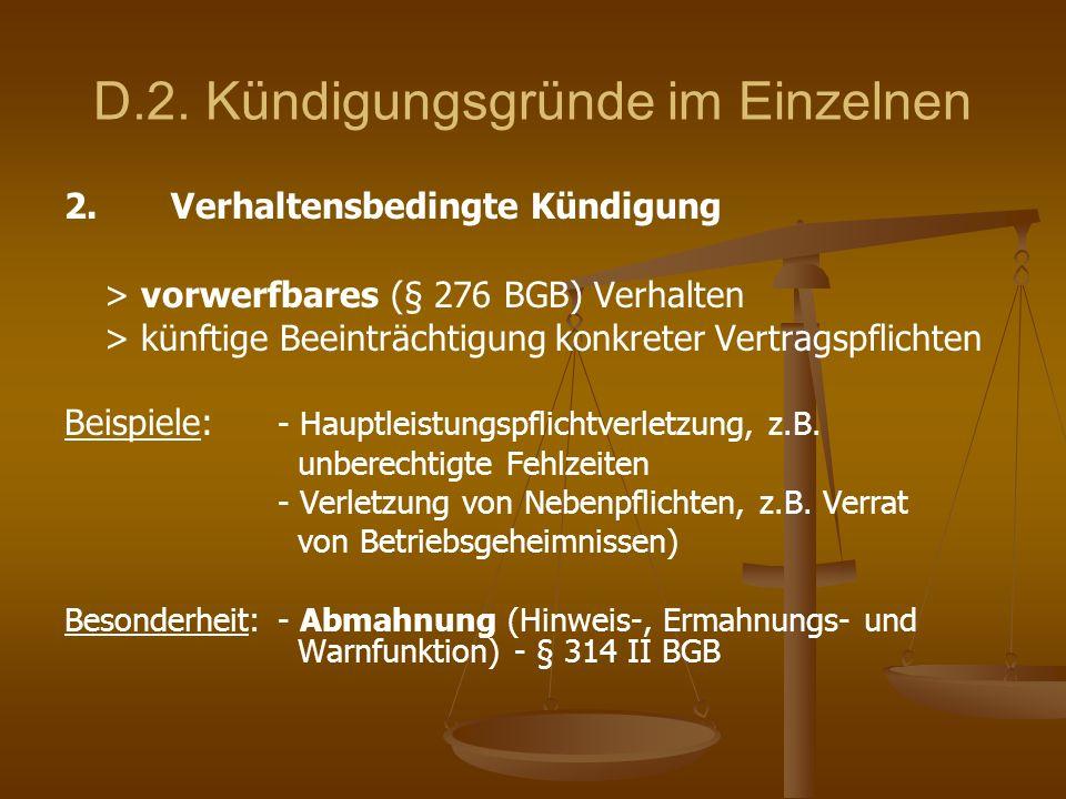 D.2. Kündigungsgründe im Einzelnen 2. Verhaltensbedingte Kündigung > vorwerfbares (§ 276 BGB) Verhalten > künftige Beeinträchtigung konkreter Vertrags