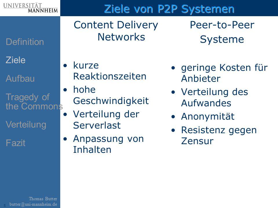 16 Thomas Butter butter@uni-mannheim.de Tauschbereitschaft (3) Tit-for-Tat Peers bevorzugen Peers von denen sie eine Gegenleistung bekommen.