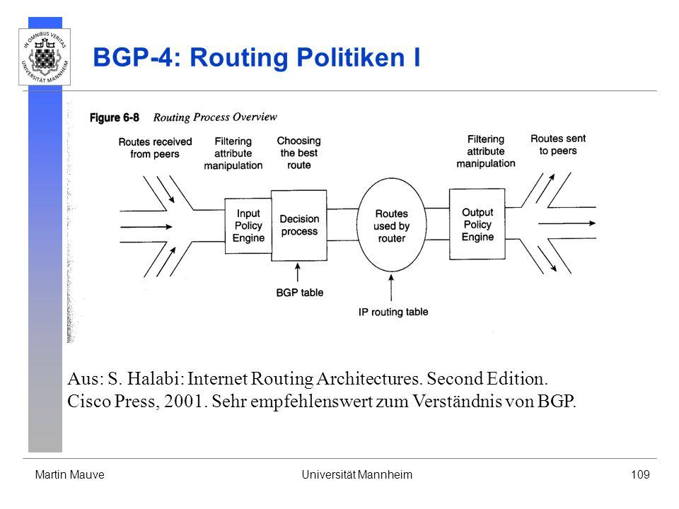 Martin MauveUniversität Mannheim109 BGP-4: Routing Politiken I Aus: S.