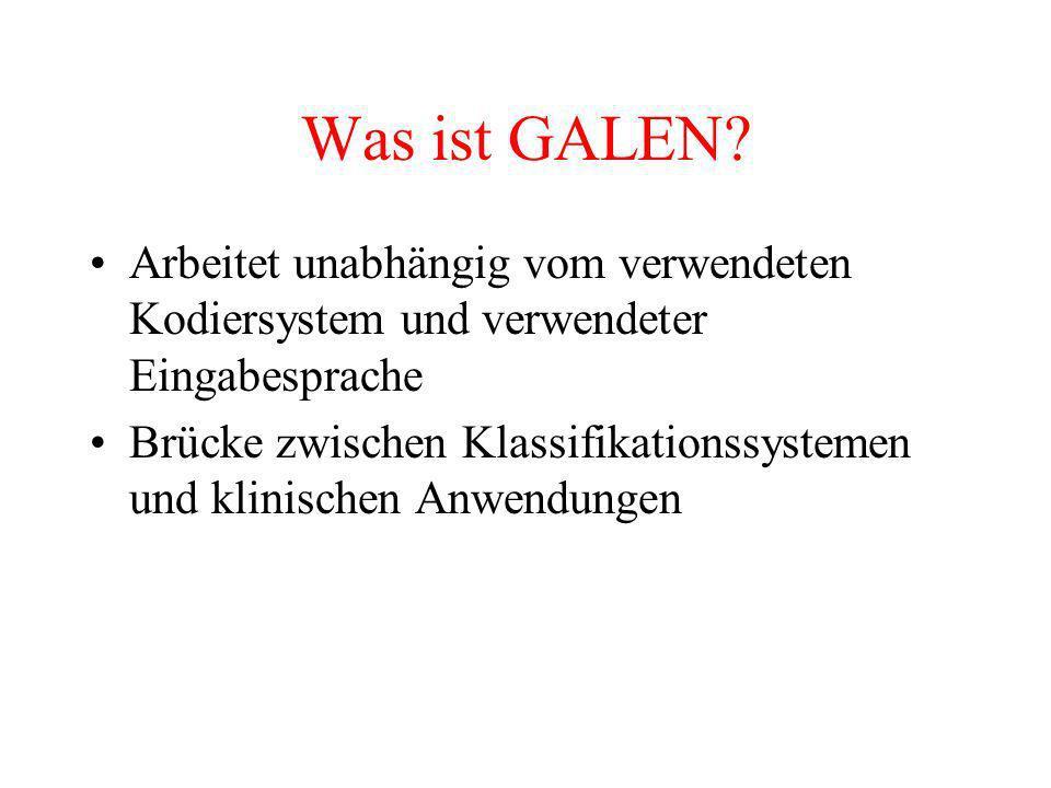 Was ist GALEN.