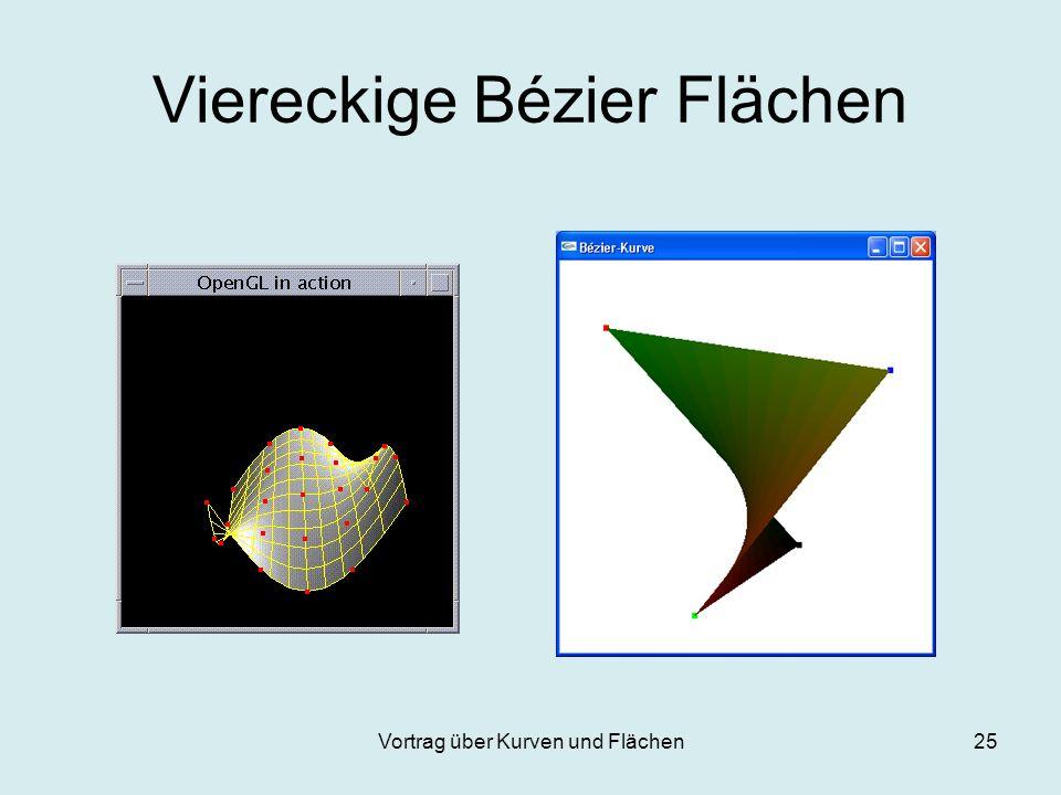 Vortrag über Kurven und Flächen25 Viereckige Bézier Flächen