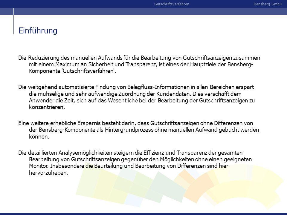 Bensberg GmbHGutschriftsverfahren Übersicht Offene Posten Die offenen Posten mit Lieferbezug und Werten geben Hinweise auf mögliche Belegzuordnungen