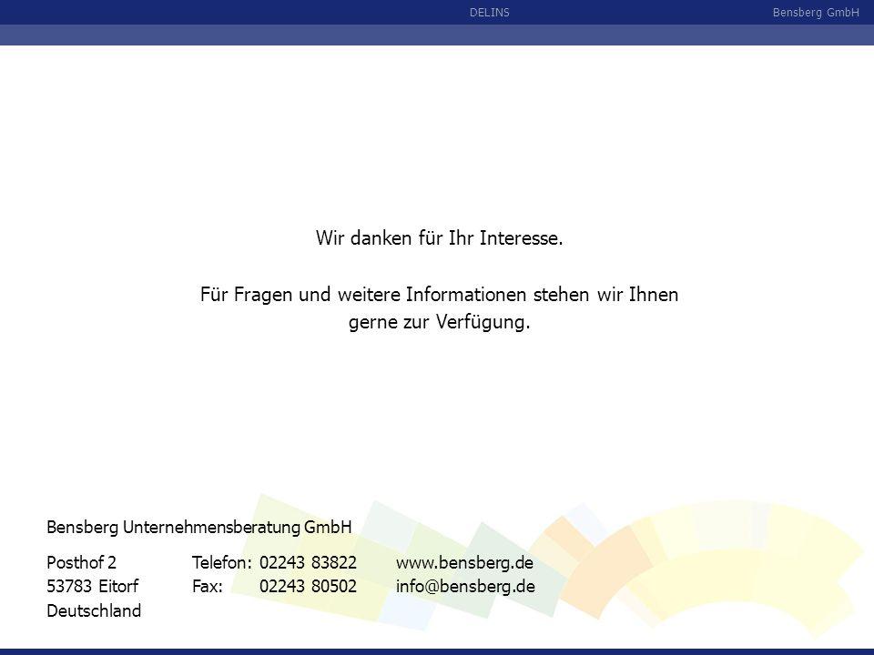 Bensberg GmbHDELINS Wir danken für Ihr Interesse. Für Fragen und weitere Informationen stehen wir Ihnen gerne zur Verfügung. Posthof 2 53783 Eitorf De