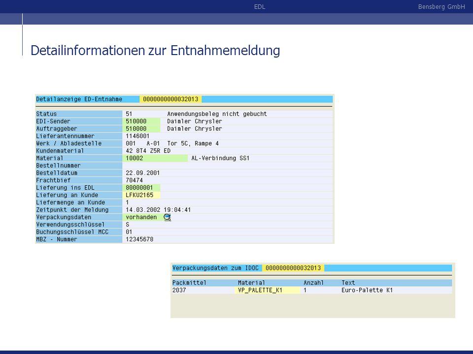 Bensberg GmbHEDL Detailinformationen zur Entnahmemeldung