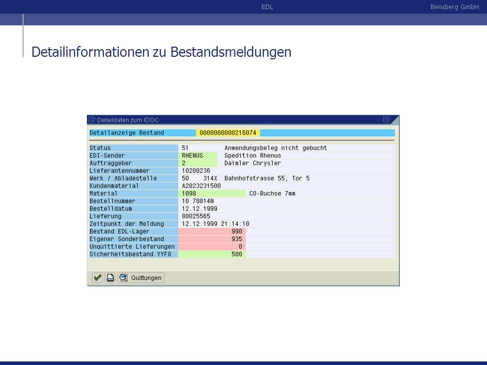 Bensberg GmbHEDL Detailinformationen zu Bestandsmeldungen