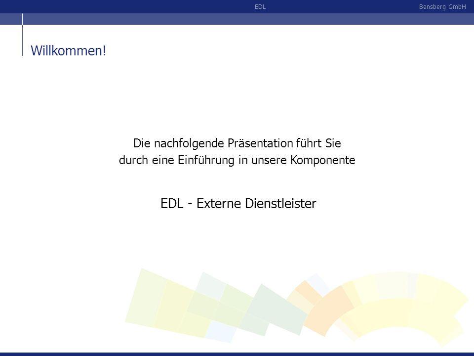 Bensberg GmbHEDL Übersicht EDLNOT Liefer- quittung Bestands- meldung EDL- Entnahme Datenpool mit IDOC s und Umfeld Verbuchung im Standard Analyse Quittungen Bestands- analysen SI-Bestand