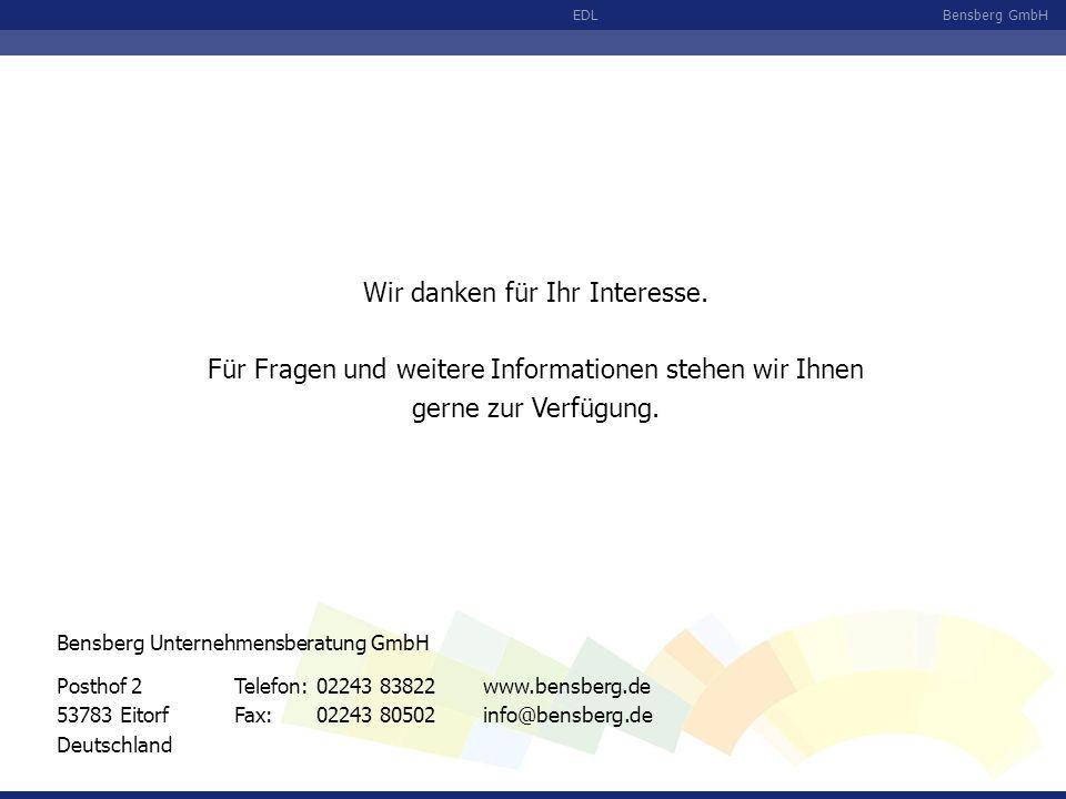 Bensberg GmbHEDL Wir danken für Ihr Interesse. Für Fragen und weitere Informationen stehen wir Ihnen gerne zur Verfügung. Posthof 2 53783 Eitorf Deuts