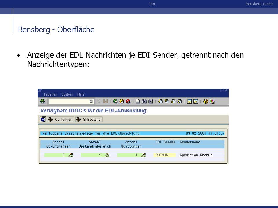 Bensberg GmbHEDL Bensberg - Oberfläche Anzeige der EDL-Nachrichten je EDI-Sender, getrennt nach den Nachrichtentypen: