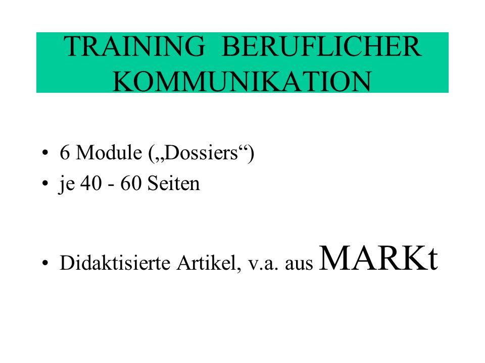 TRAINING BERUFLICHER KOMMUNIKATION MARKt Zeitschrift, 3 x pro Jahr hrsg.