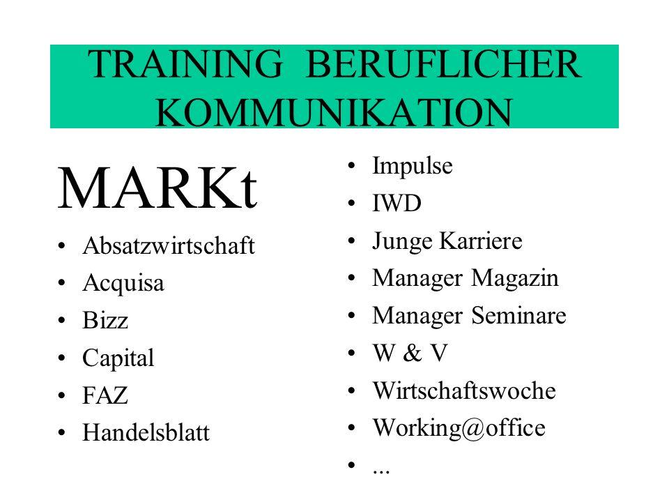 TRAINING BERUFLICHER KOMMUNIKATION Informationen zu MARKt www.goethe.de/markt