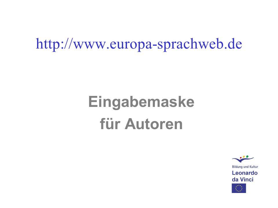 http://www.europa-sprachweb.de Eingabemaske für Autoren