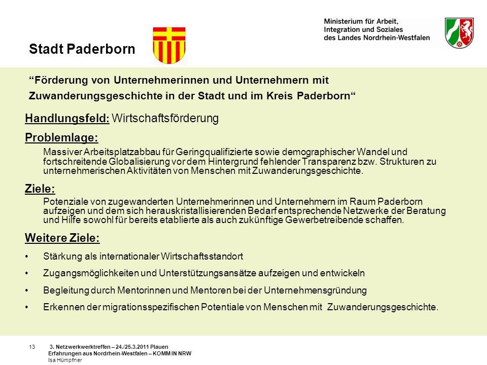 3. Netzwerkwerktreffen – 24./25.3.2011 Plauen Erfahrungen aus Nordrhein-Westfalen – KOMM IN NRW Isa Hümpfner 13 Stadt Paderborn Förderung von Unterneh