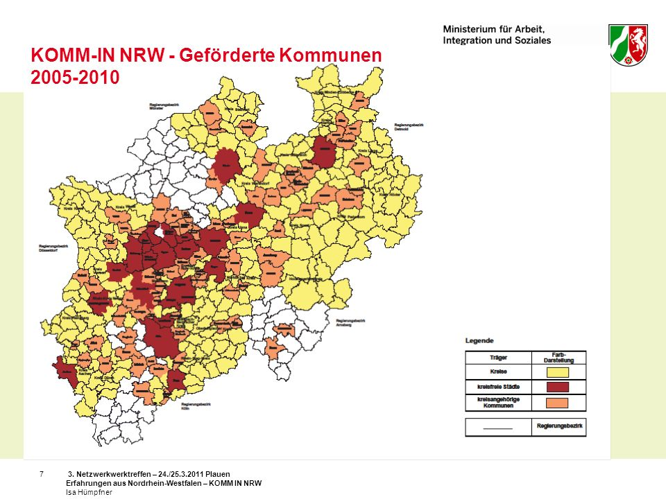 3. Netzwerkwerktreffen – 24./25.3.2011 Plauen Erfahrungen aus Nordrhein-Westfalen – KOMM IN NRW Isa Hümpfner 7 KOMM-IN NRW - Geförderte Kommunen 2005-