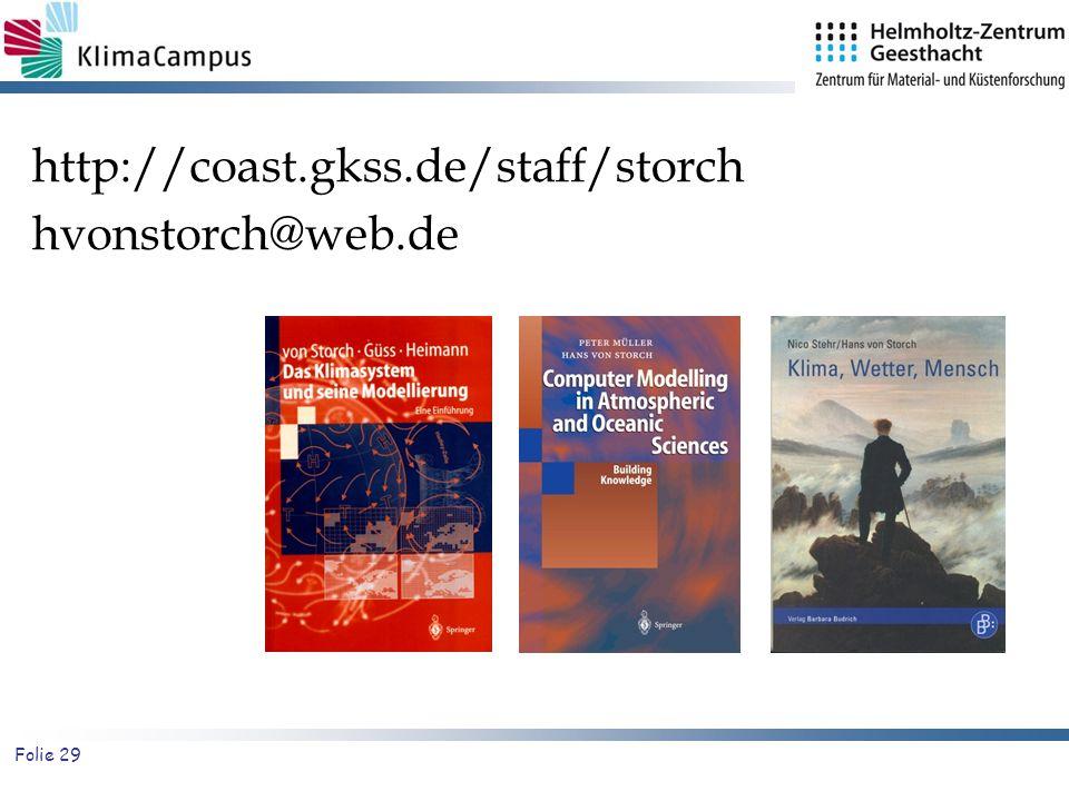 Folie 29 http://coast.gkss.de/staff/storch hvonstorch@web.de