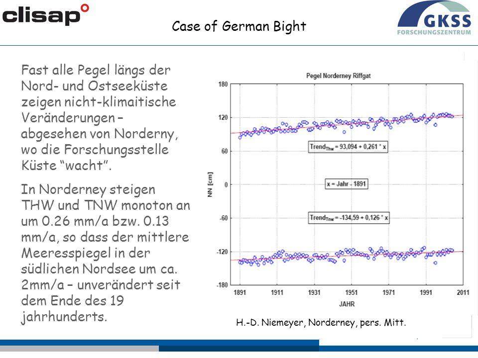 Coastal gauges H.-D. Niemeyer, Norderney, pers. Mitt. Case of German Bight Island gauges Fast alle Pegel längs der Nord- und Ostseeküste zeigen nicht-
