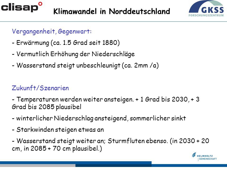 Vergangenheit, Gegenwart: - Erwärmung (ca. 1.5 Grad seit 1880) - Vermutlich Erhöhung der Niederschläge - Wasserstand steigt unbeschleunigt (ca. 2mm /a