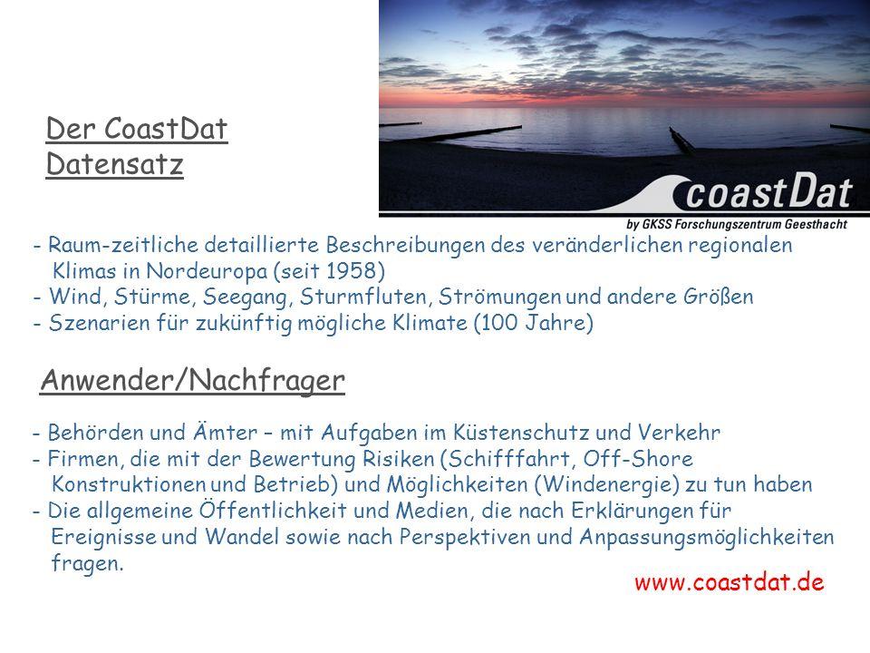 GKSS in Geesthacht - Raum-zeitliche detaillierte Beschreibungen des veränderlichen regionalen Klimas in Nordeuropa (seit 1958) - Wind, Stürme, Seegang