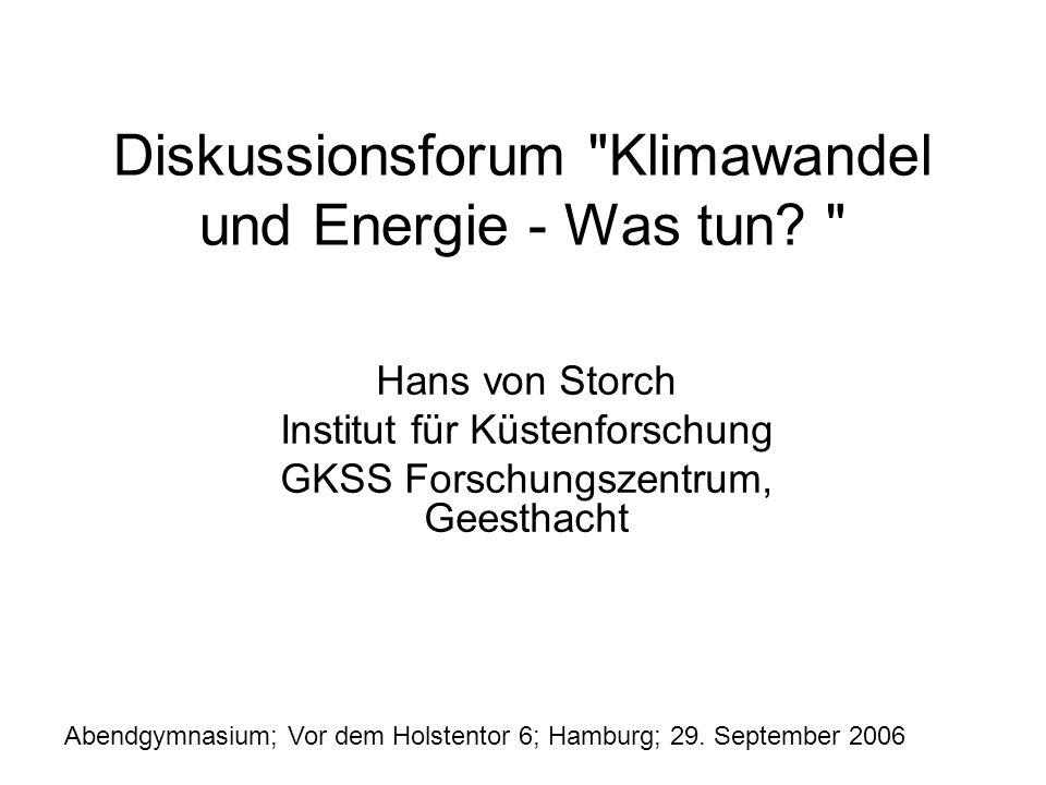 Diskussionsforum Klimawandel und Energie - Was tun.