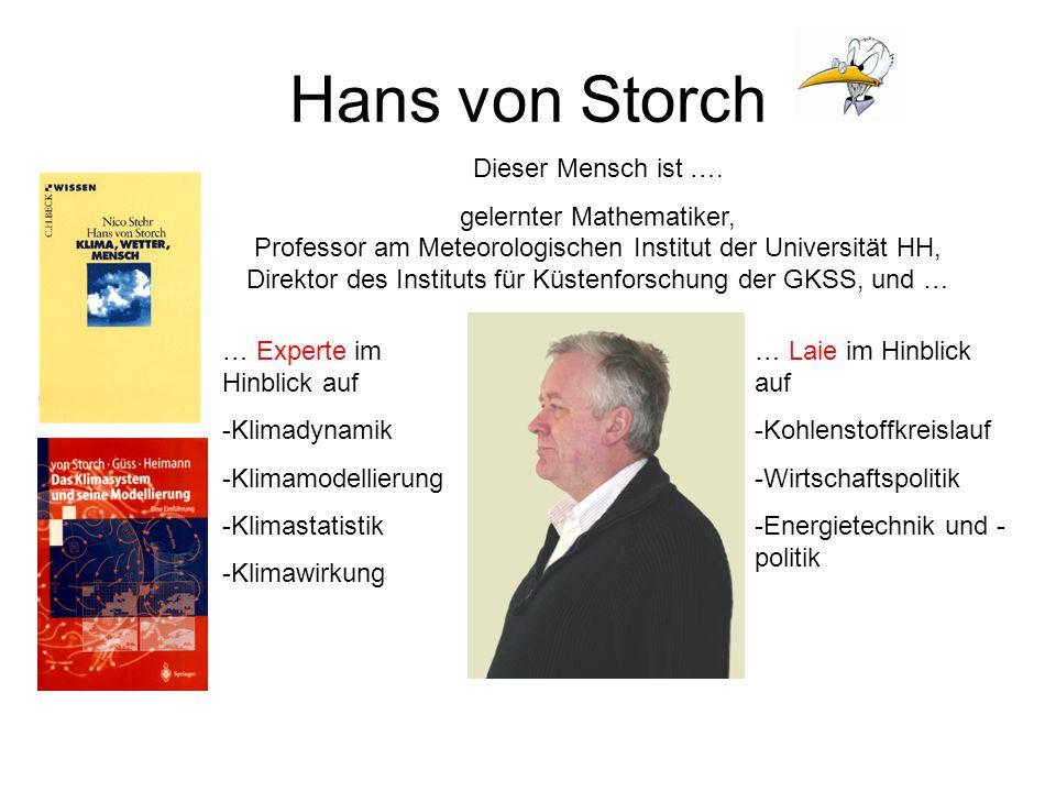Hans von Storch Dieser Mensch ist ….